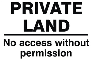 Private Land No Access Without Permission Sign 240x360x3mm Rigid Plastic