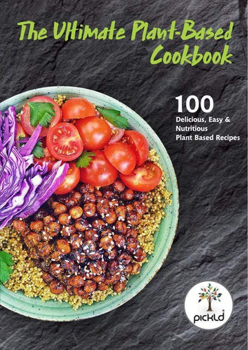 The Ultimate Plant-Based Cookbook - Pickld