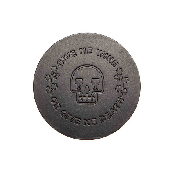 Give Me Wine Or Give Me Death Black Leather Coaster