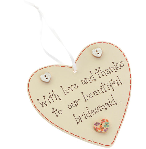 With love and thanks for a bridesmaid heart