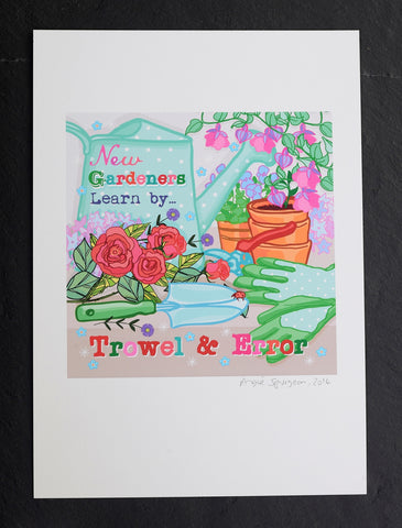 Learn by trowel and error print