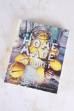 Home Made Summer Cookbook - House of Lucky