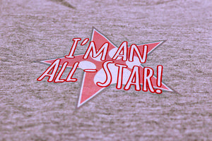 """I'm An All-Star"" Onesie"