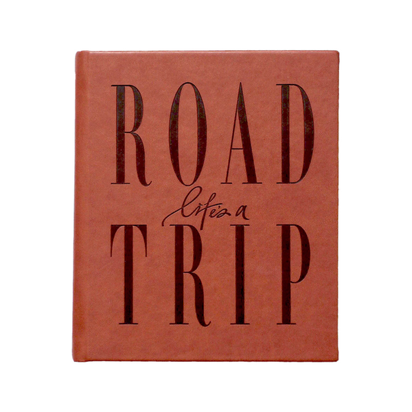 Life's a Road Trip - Brown