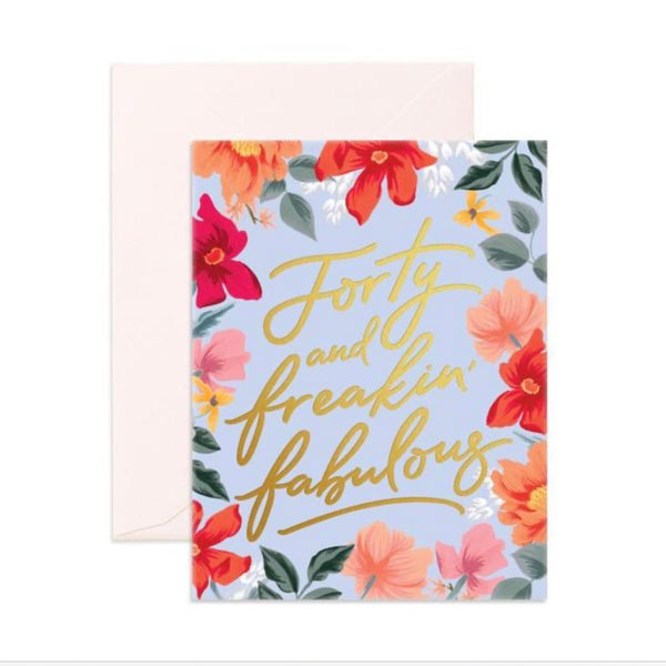 Forty & Fabulous - Greeting Card