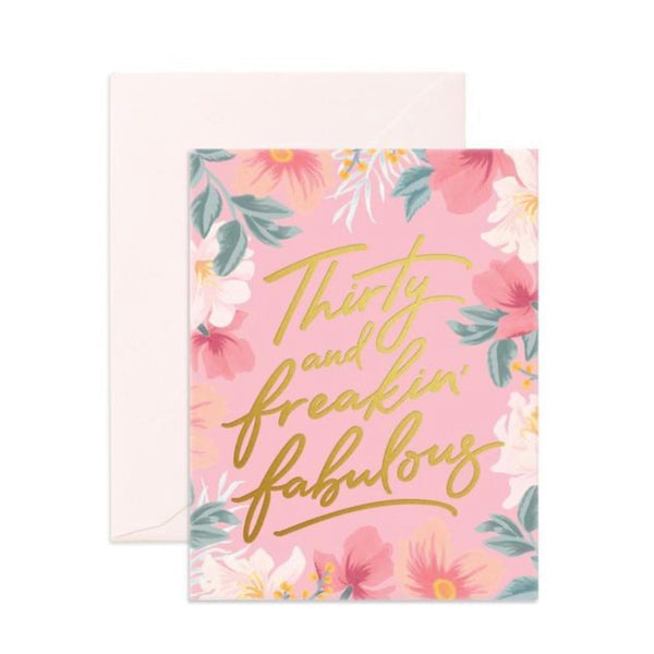 Thirty & Fabulous! - Greeting Card