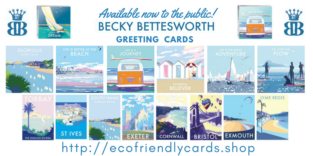 BECKY BETTESWORTH - GREETING CARDS - AVAILABLE NOW TO THE PUBLIC!