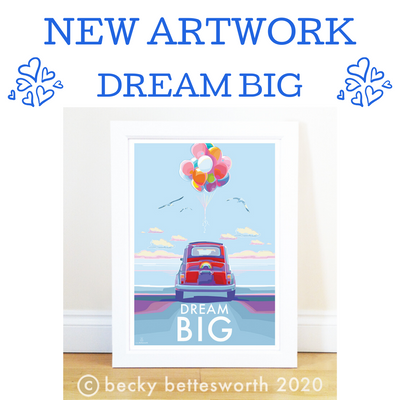Dream Big - New Motivational Quote Print and Poster Available Now!