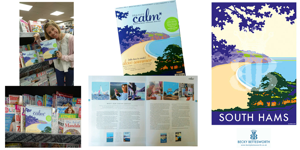 Becky's South Hams picture is on the cover of Project Calm magazine Summer 2016 issue
