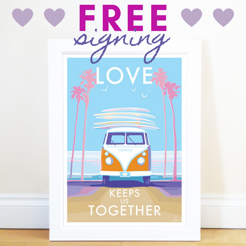 Free signing of Love Keeps Us Together Print and Poster