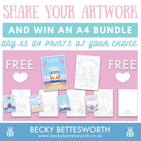 Share your free download artwork creations to Win A Bundle Set, x5 A4 signed prints