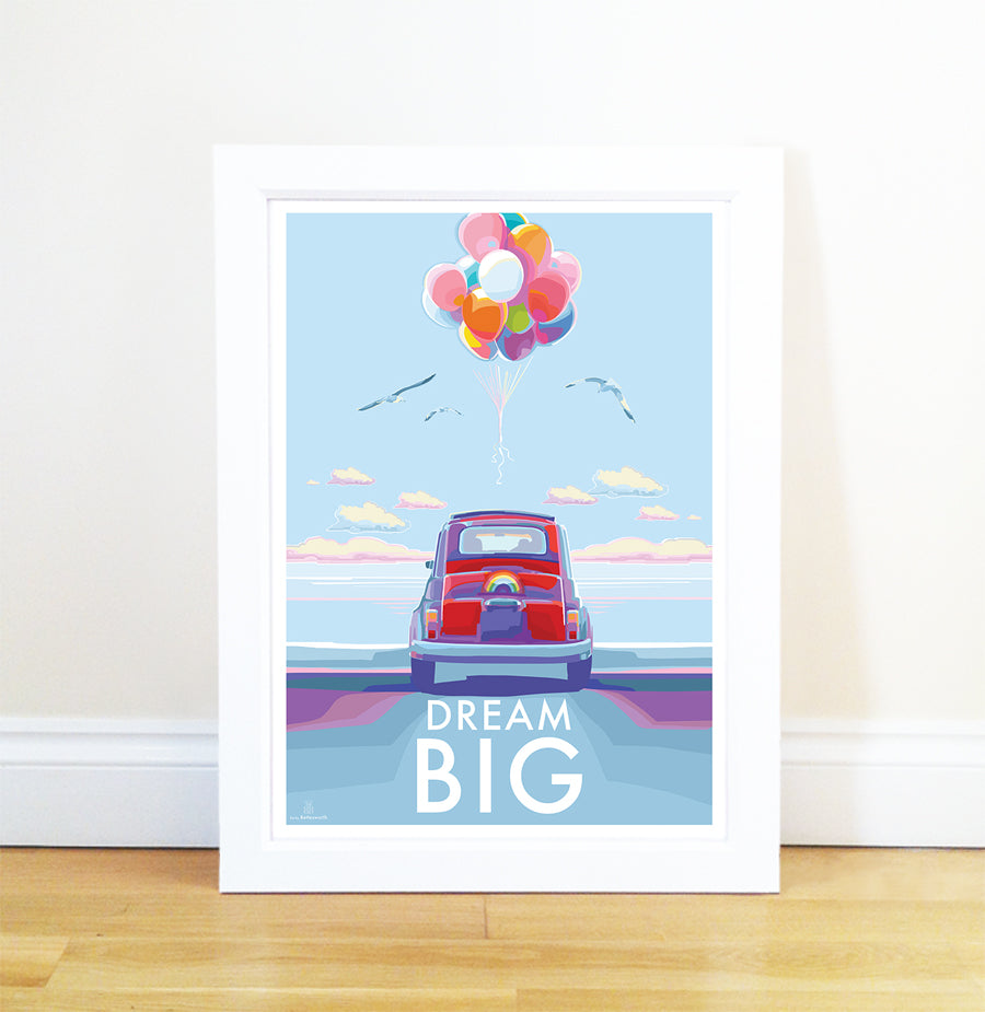 Dream Big vintage style motivational quote poster by Becky Bettesworth