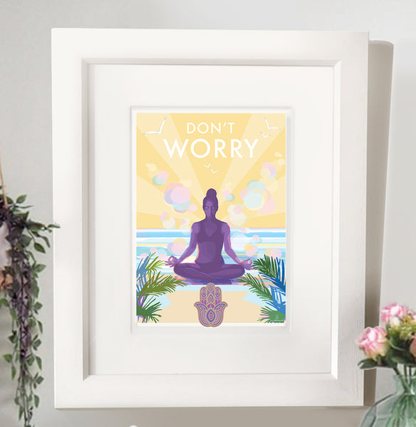 'Don't Worry' mindfulness, yoga vintage style retro quote poster by Becky Bettesworth