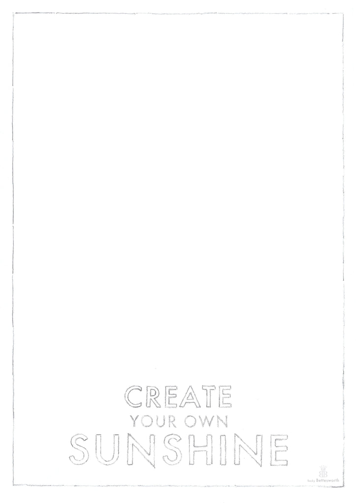 FREE - Create Your Own Sunshine - Download to Create