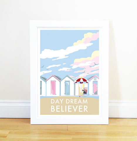 Day Dream Believer vintage style retro quote poster by Becky Bettesworth