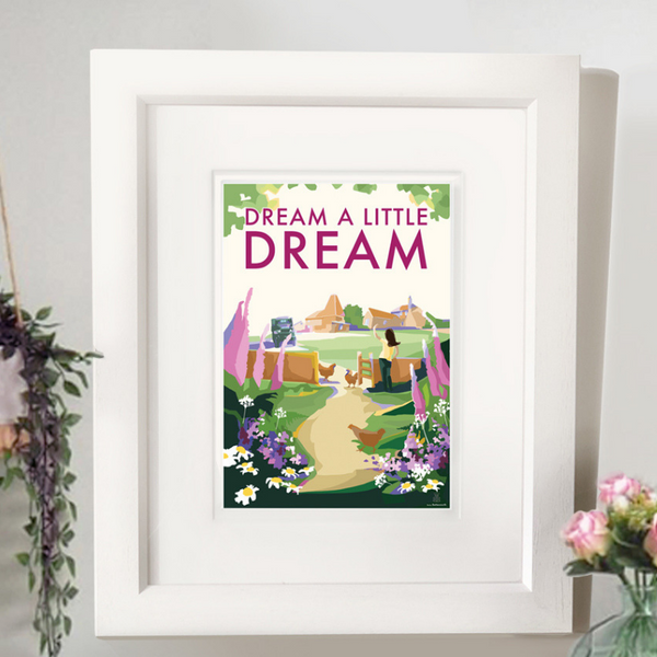 Dream a Little Dream vintage style retro quote poster by Devon Artist Becky Bettesworth