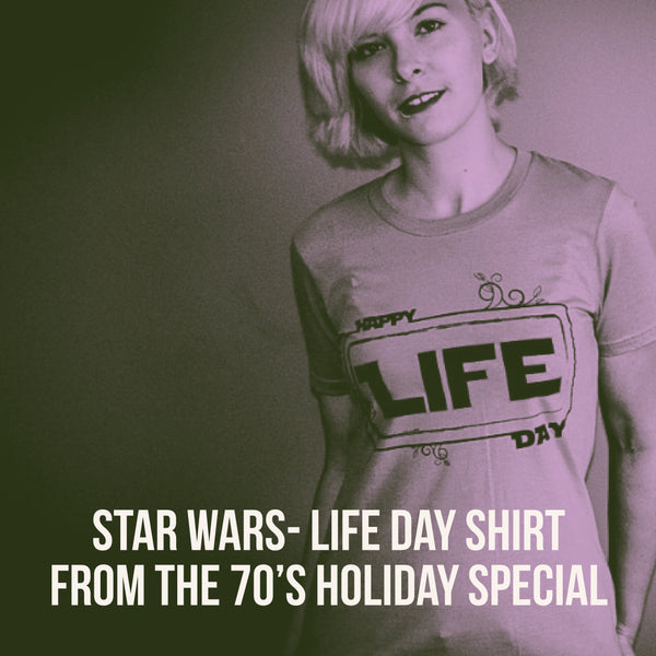"The Star Wars Holiday Special ""Happy Life Day"" Tee shirt"