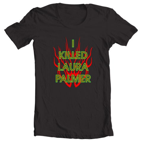I Killed Laura Palmer Male - The Great T-shirt Store