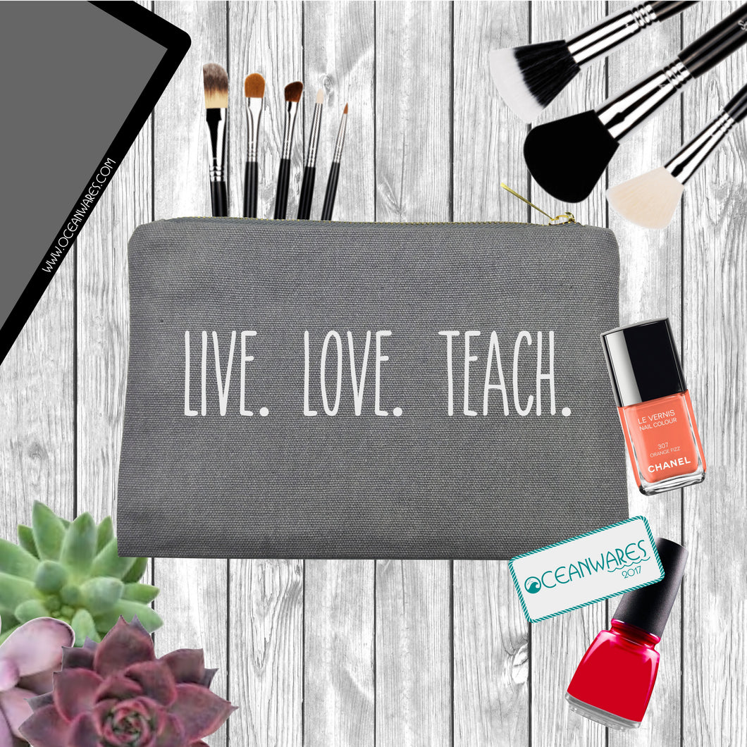 Live, Love, Teach, Makeup Bag, Pencil Case