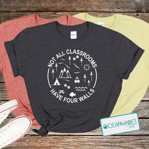 Not All Classrooms Have Four Walls Shirt