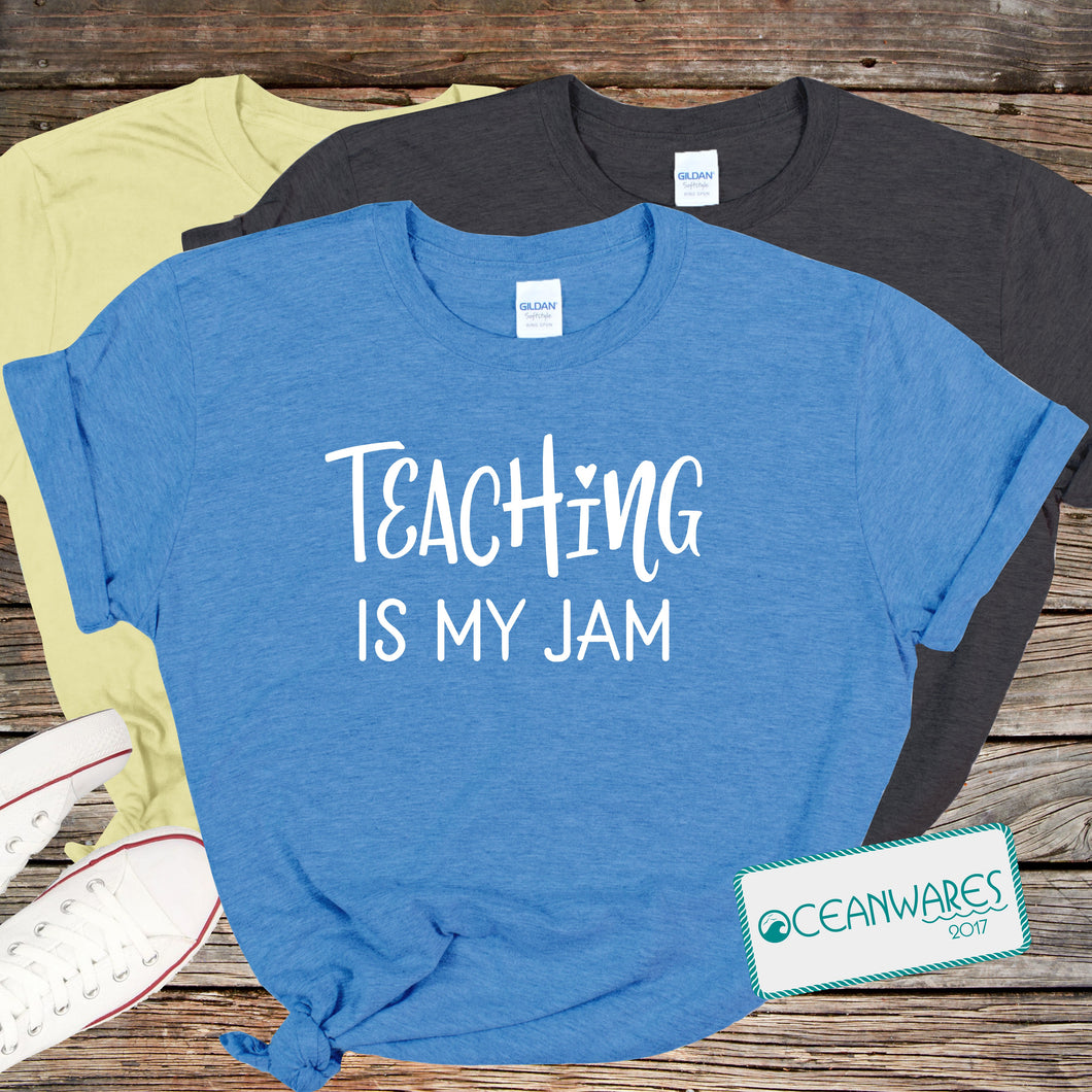 Teaching is My Jam Shirt,