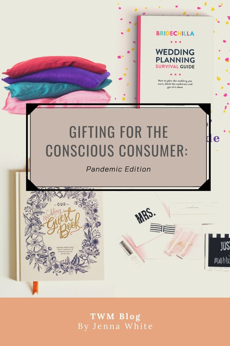 Gifting for the Conscious Consumer: Pandemic Edition