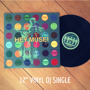 "HEY MUSE! 12"" Vinyl DJ Single"