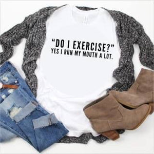 DO I EXERCISE