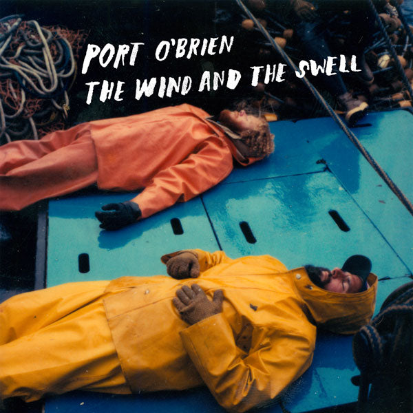 Port O'Brien - The Wind and The Swell CD