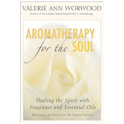 Aromatherapy for the Soul
