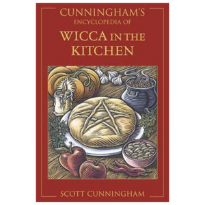 Cunningham's Wicca in the Kitchen