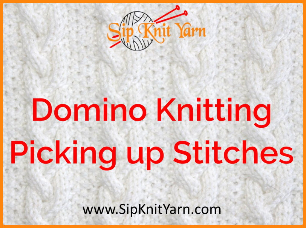 Domino Knitting - How to pick up stitches.