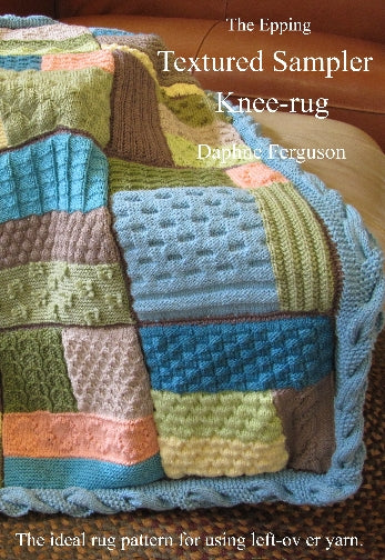 Cover image of knitting pattern book featuring textured knitting stitches. Twelve textured blocks of multiple stitches and colours are combined into a textured knitted blanket.