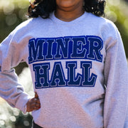 GREY MINER Hall Sweatshirt (Unisex Sizing)