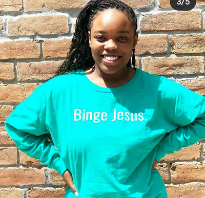 """Binge Jesus"" Long Sleeve Limited Edition"