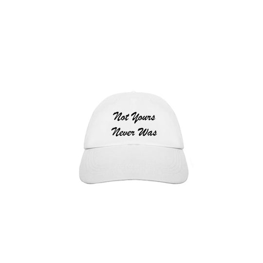 Not Yours Hat