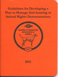 Guidelines for Developing a Plan to Manage Anti-hunting Demonstrations (2015)