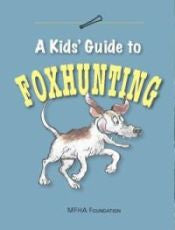 Kid's Introduction to Foxhunting Guide