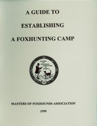 Guide to Establishing a Foxhunting Camp (Binder)