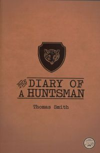 The Diary of a Huntsman