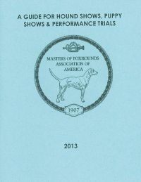 A Guide for Hound Shows, Puppy Shows and Performance Trials (2013)