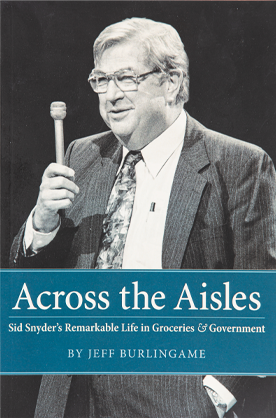 Across the Aisles biography of Sid Snyder, By Jeff Burlingame and John C. Hughes shares an oral history in his own words, of Washington politics from 1950 to the present.