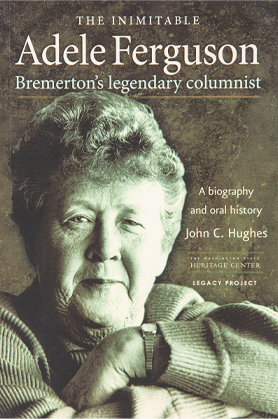 The Inimitable Adele Ferguson: Bremerton's Legendary Columnist