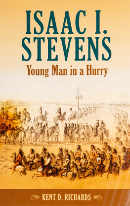 Isaac I Stevens: Young Man in a Hurry