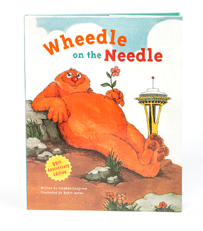 Wheedle on the Needle, 35th anniversary keepsake edition, of Wheedle's adventures. By Stephen Cosgrove.