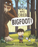 The Boy Who Cried Bigfoot!
