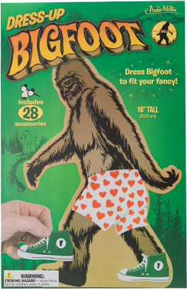 Dress-Up Bigfoot, to your whim, dress and redress Bigfoot year-round; all the clings are reusable. Comes with lederhosen, trucker Accessories, boxers and more!