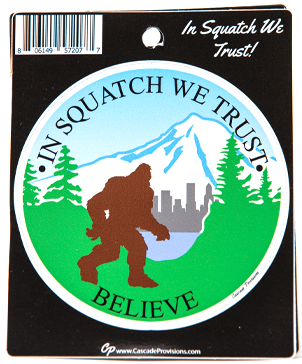 In Squatch We Trust Sticker