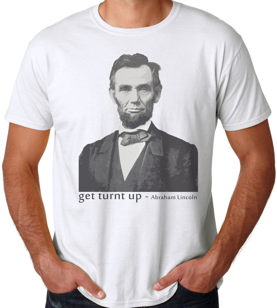 Artisan tees get turnt up abraham lincoln t shirt for T shirt printing lincoln