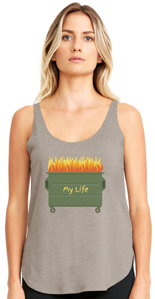 My Life is a Dumpster Fire Tank Top